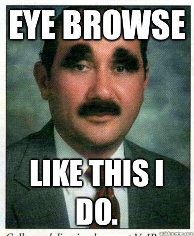 Hide / show your eye brows?? - 4283dc0177efe2b88748fb2d28b4e4b49e772ce9b0486314efafc6d97f32328f.jpg