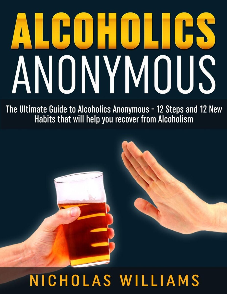 alcoholics-anonymous-the-alcoholics-anonymous-guide-12-steps-and-12-new-habits-tips-that-will-...jpg