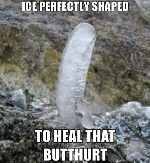 ice-perfectly-shaped-to-heal-that-butthurt-memegen-a-message-20016585.png
