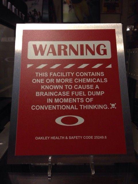 DIY Oakley Warning Sign - ImageUploadedByTapatalk1415853228.371039.jpg