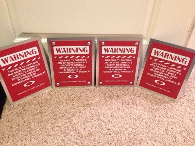 DIY Oakley Warning Sign - ImageUploadedByTapatalk1415853362.721593.jpg