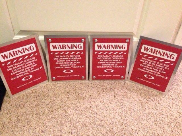 DIY Oakley Warning Sign - ImageUploadedByTapatalk1415853362.721593.jpg